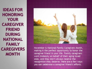 Ideas for Honoring Your Caregiver Friend During National Family Caregivers Month