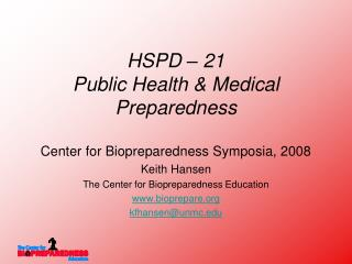 HSPD – 21 Public Health & Medical Preparedness