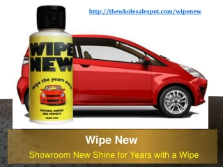 Wipe New - The Auto Detailing Product that Lasts for Years