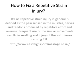 How to Fix a Repetitive Strain Injury?