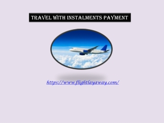Travel With Installment Payment
