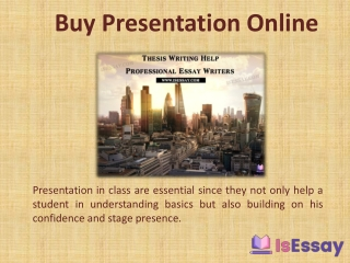 Buy Presentation Online from Trained Writers of IsEssay