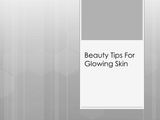 Beauty Tips FBeauty Tips For Glowing SkinoBeauty Tips For Glowing Skinr Glowing Skin