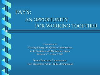 PAYS: AN OPPORTUNITY  		FOR WORKING TOGETHER