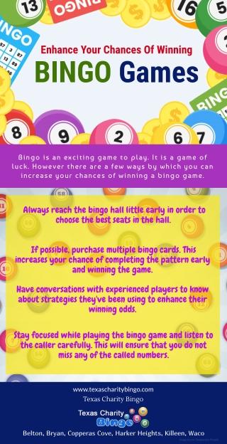 Enhance Your Chances Of Winning Bingo Games