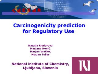 Carcinogenicity prediction  for Regulatory Use