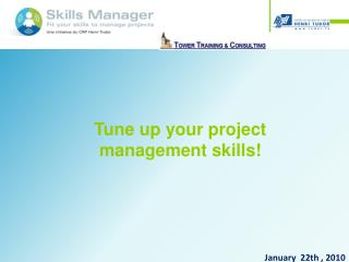 Tune up your project management skills!