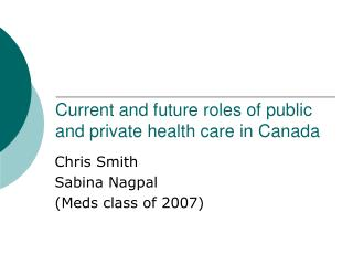 Current and future roles of public  and private health care in Canada