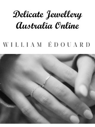 Delicate Jewellery Australia Online