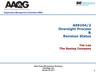 AS9104/2 Oversight Process & Revision Status