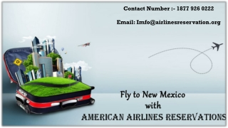 Explore New Mexico with American Airlines & Get Best Deals & Offers