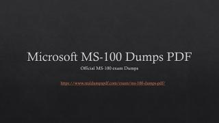 Microsoft MS-100 Dumps PDF | Impressive results in short time