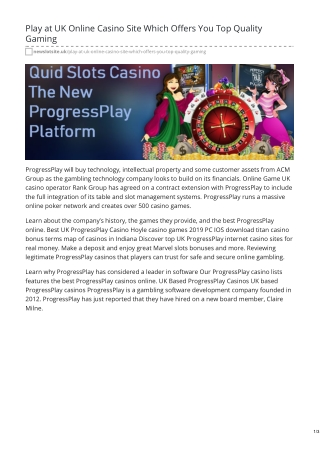 Play at UK Online Casino Site Which Offers You Top Quality Gaming