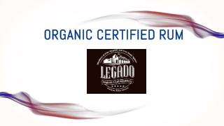 Organic Certified Rum