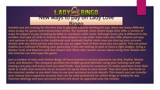 New ways to pay Lady Love Bingo
