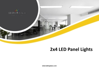 Benefits of Using 2x4 LED Panel Lights