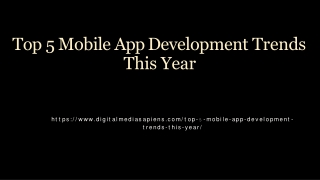 Top 5 Mobile App Development Trends This Year