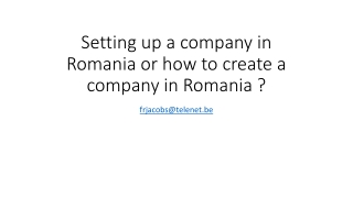 Setting up a company in Romania how to create a company in Romania