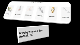 Jewelry Stores in San Antonio TX