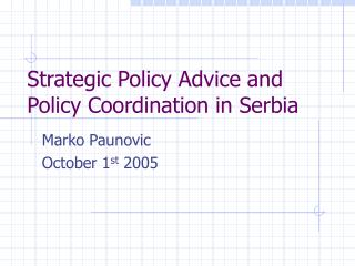 Strategic Policy Advice and Policy Coordination in Serbia
