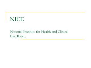 NICE  National Institute for Health and Clinical Excellence.