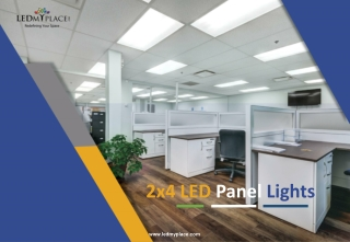 Benefits of Installing LED Panel Light 2x4