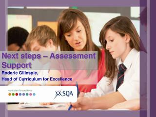 Next steps – Assessment Support