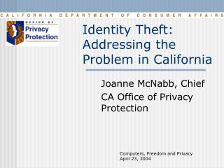Identity Theft: Addressing the Problem in California