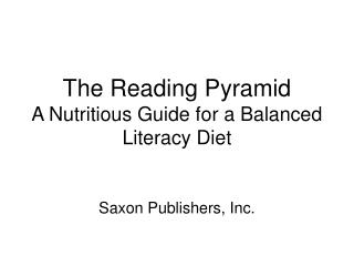 The Reading Pyramid A Nutritious Guide for a Balanced Literacy Diet