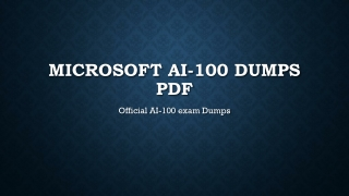 Microsoft AI-100 Dumps PDF~100% Valid And Up To Date
