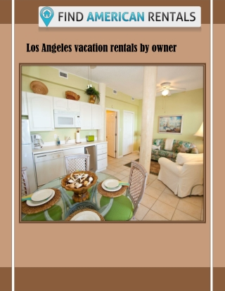 Los angeles vacation rentals by owner