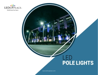 Why Commercial LED Pole Lights are Best For Street Lighting?