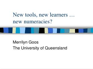 New tools, new learners …  new numeracies?