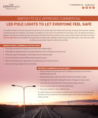 Features Of DLC Approved Commercial LED Pole Lights