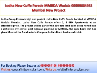 Lodha New Cuffe Parade 09999684955 Wadala Mumbai Project