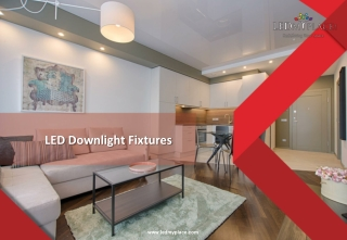LED Downlight Fixtures - The Best Indoor Lighting Solution