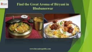 Find the Great Aroma of Biryani in Bhubaneswar