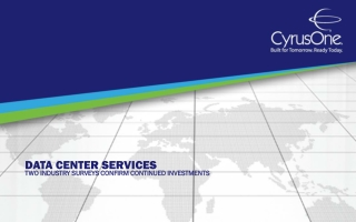 Data Center Services: Two Industry Surveys Confirm Continued