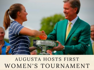 Augusta hosts first women's tournament 2019