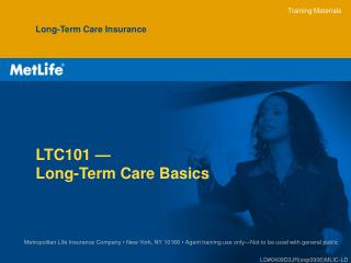 LTC101 —  Long-Term Care Basics