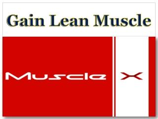 Gain Lean Muscle