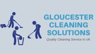 Quality Cleaning Service in UK - Gloscleansolutions.co.uk