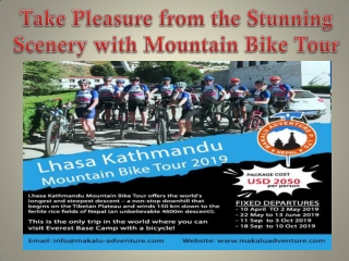 Take Pleasure from the Stunning Scenery with Mountain Bike Tour