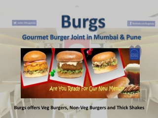 The Burgs Mumbai & Burgs Pune is a Gourmet Burger Joint