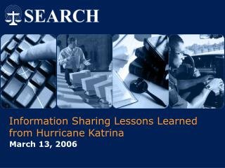 Information Sharing Lessons Learned from Hurricane Katrina