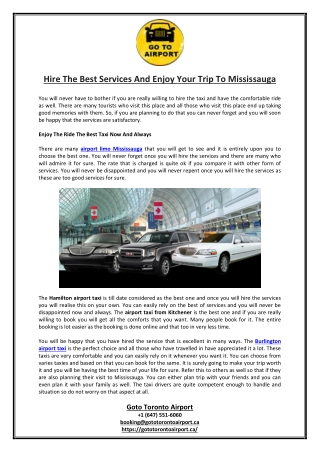 Hire The Best Services And Enjoy Your Trip To Mississauga