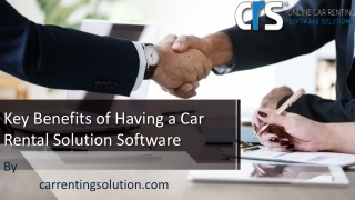 Key Benefits of Having a Car Rental Solution Software