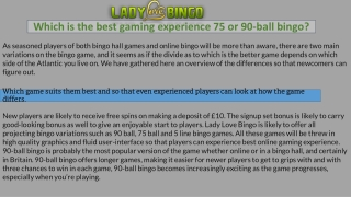 Which is the best gaming experience 75 or 90-ball bingo?