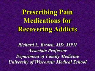 Prescribing Pain Medications for Recovering Addicts