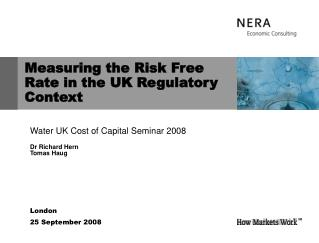 Measuring the Risk Free Rate in the UK Regulatory Context